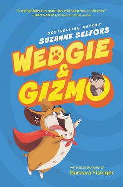 Wedgie & Gizmo book