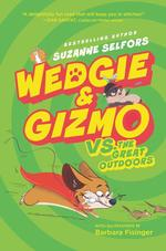 Wedgie & Gizmo vs. the Great Outdoors book