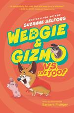 Wedgie & Gizmo vs. the Toof book