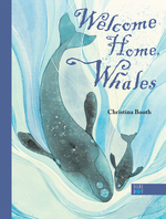 Welcome Home, Whales book