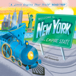 Welcome to New York: A Little Engine That Could Road Trip book