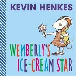 Wemberly's Ice-Cream Star book