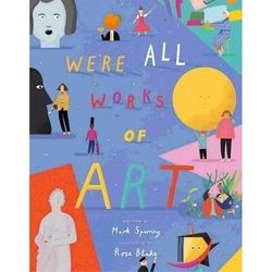 We're All Works of Art book
