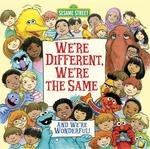 We're Different, We're the Same (Sesame Street) book