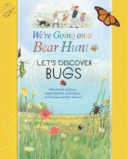 We're Going on a Bear Hunt: Let's Discover Bugs book