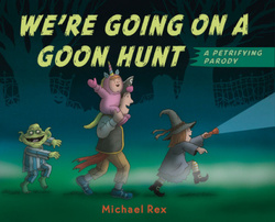 We're Going on a Goon Hunt book