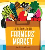 We're Going to the Farmers' Market book
