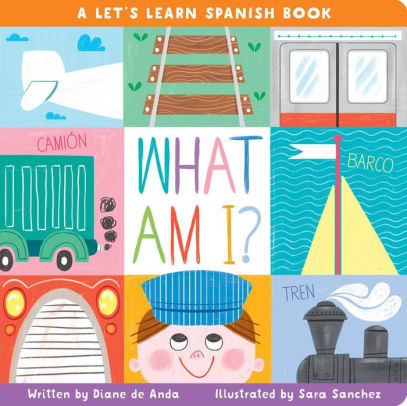 What Am I?: A Let's Learn Spanish Book book