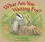 What Are You Waiting For? book