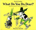 What Do You Do, Dear? book