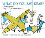 What Do You Say, Dear? book