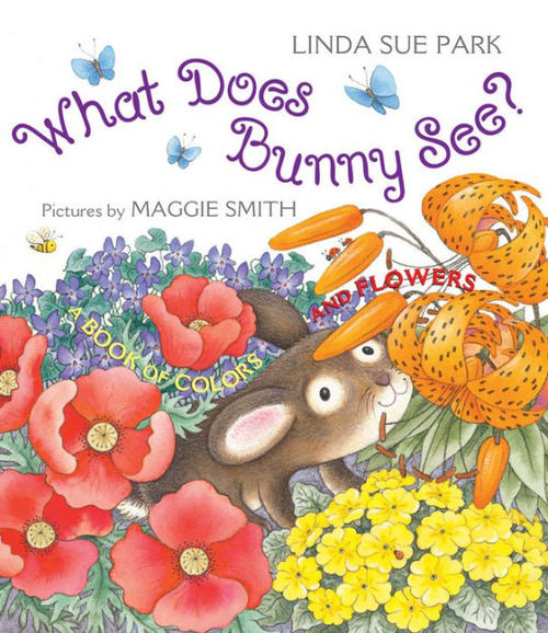 What Does Bunny See?: A Book of Colors and Flowers book