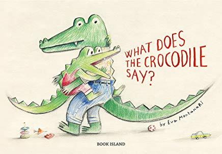 What Does the Crocodile Say? book