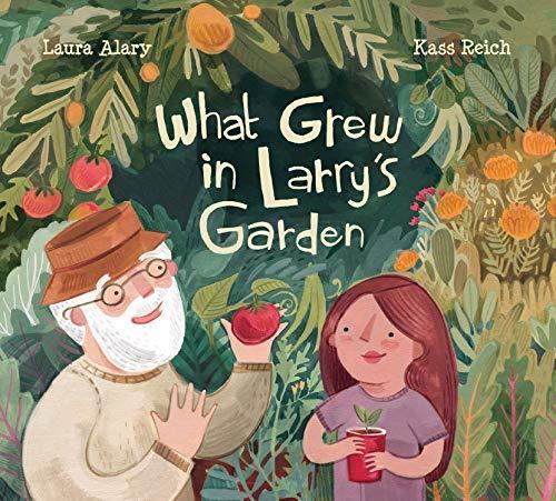 What Grew in Larry's Garden book