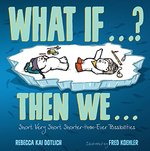 What If ... ? Then We ... book