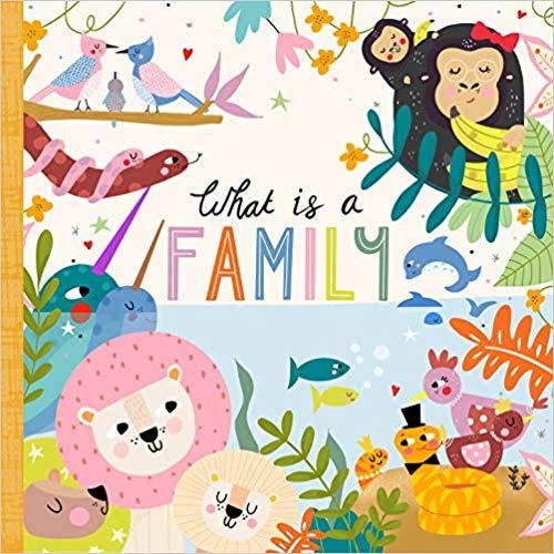 What Is a Family? book