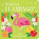 What Is a Flamingo? book