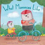 What Mommies Like book