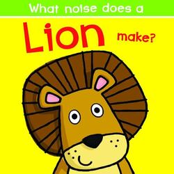 What Noise Does a Lion Make? book