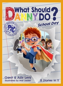 What Should Danny Do? School Day book