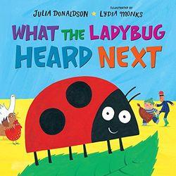 What the Ladybug Heard Next book