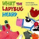 What the Ladybug Heard book