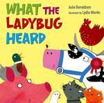 What the Ladybug Heard book