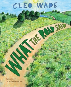 What the Road Said book