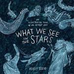 What We See in the Stars book