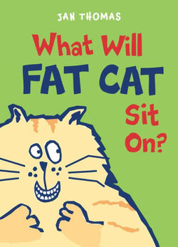 What Will Fat Cat Sit On? book