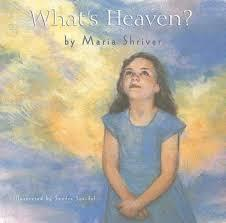 What's Heaven? book