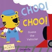 What's That Noise? Choo! Choo! Book