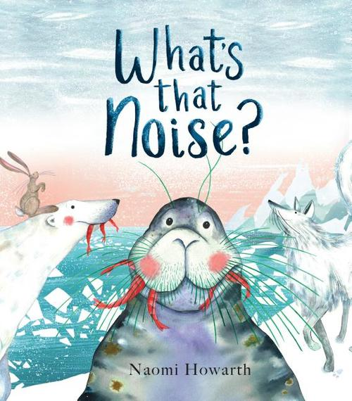 What's That Noise? book