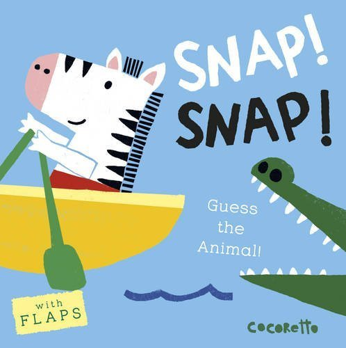What's That Noise? Snap! Snap! Book