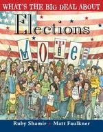 What's the Big Deal About Elections book