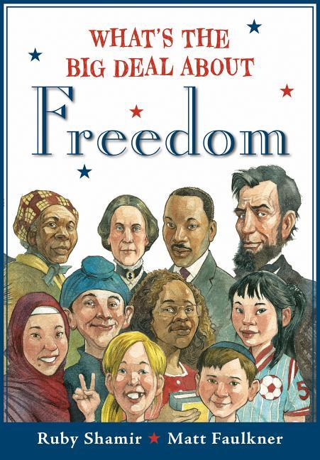 What's the Big Deal About Freedom book