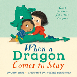 When a Dragon Comes to Stay book