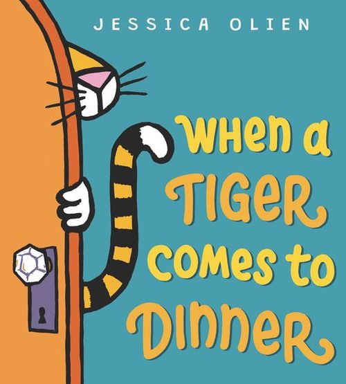 When a Tiger Comes to Dinner book