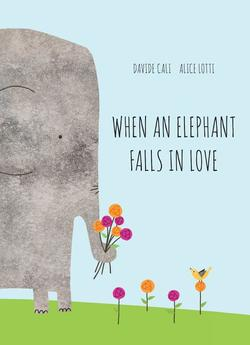 When an Elephant Falls in Love book