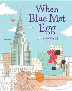 When Blue Met Egg book