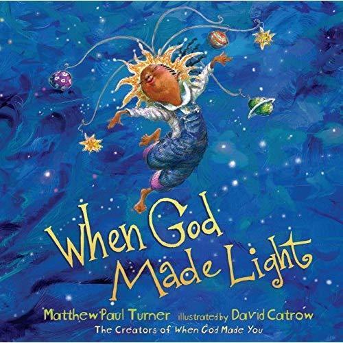 When God Made Light book