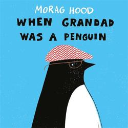 When Grandad Was a Penguin book