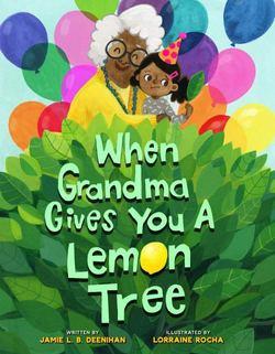When Grandma Gives You a Lemon Tree book