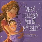 When I Carried You in My Belly book