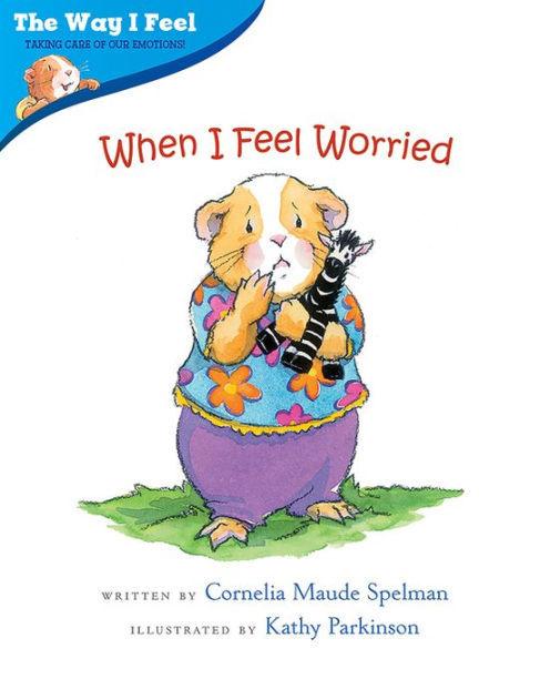 When I Feel Worried Book