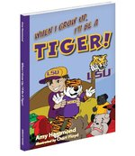 When I Grow Up, I'll Be a Tiger book