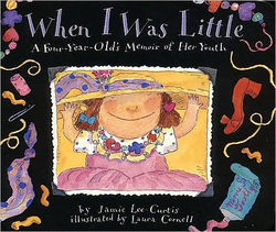When I Was Little: A Four-Year-Old's Memoir of Her Youth book
