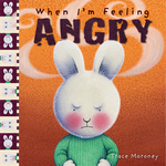 When I'm Feeling Angry book
