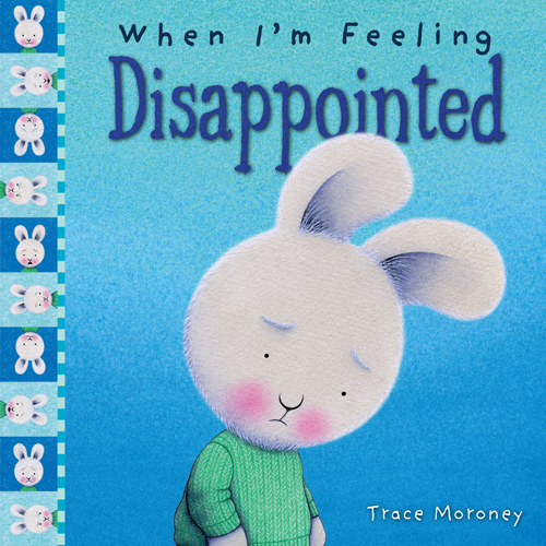 When I'm Feeling Disappointed book
