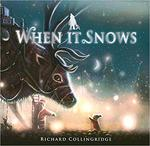 When It Snows book
